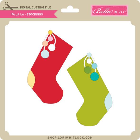 Fa La La - Stockings