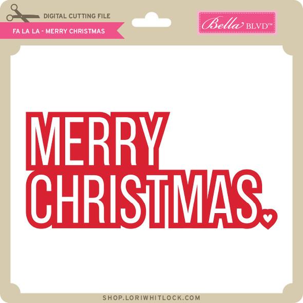 Fa La La - Merry Christmas
