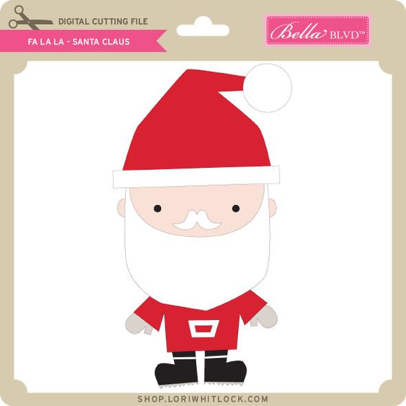 Fa La La - Santa Claus