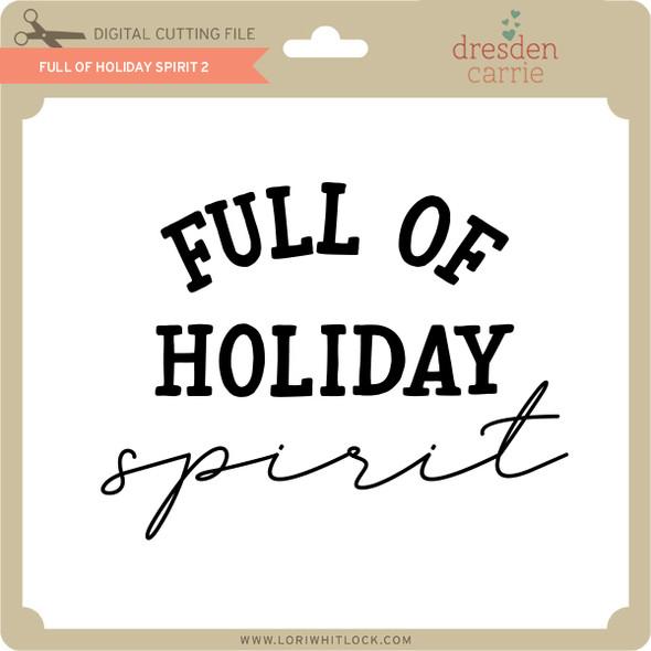 Full of Holiday Spirit 2