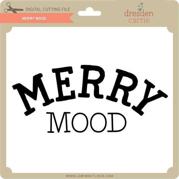 Merry Mood