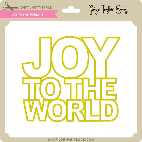Joy to the World 13