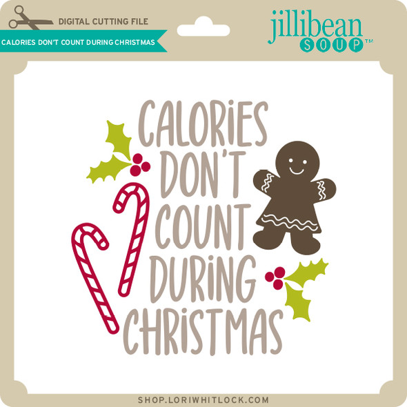 Calories Don't Count During Christmas