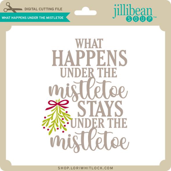 What Happens Under the Mistletoe