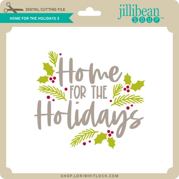 Home for the Holidays 3