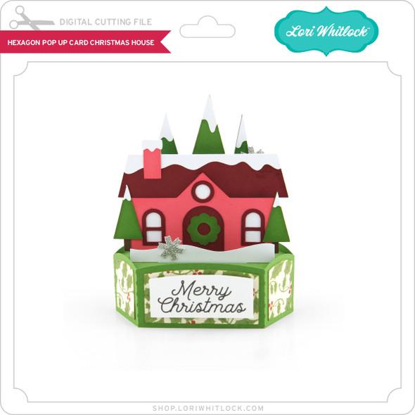 Hexagon Pop Up Card Christmas House