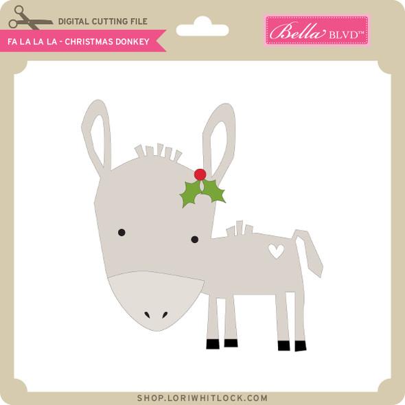 Fa La La - Christmas Donkey