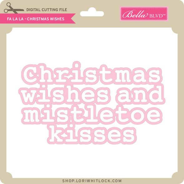 Fa La La - Christmas Wishes