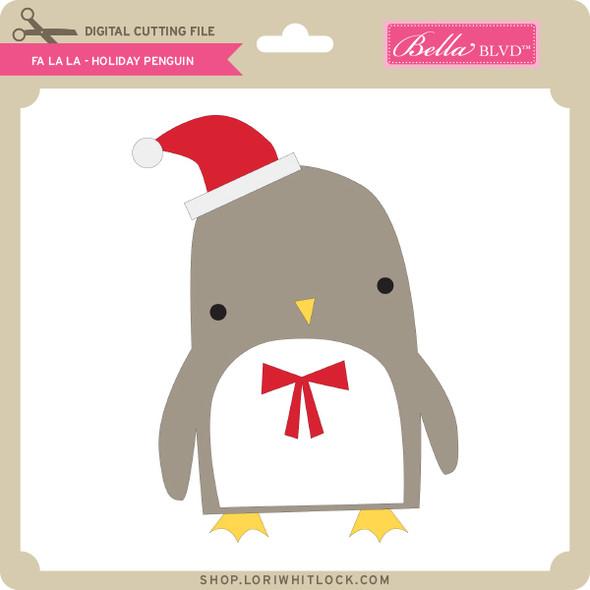 Fa La La - Holiday Penguin
