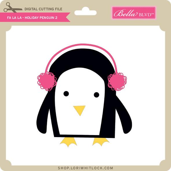 Fa La La - Holiday Penguin 2