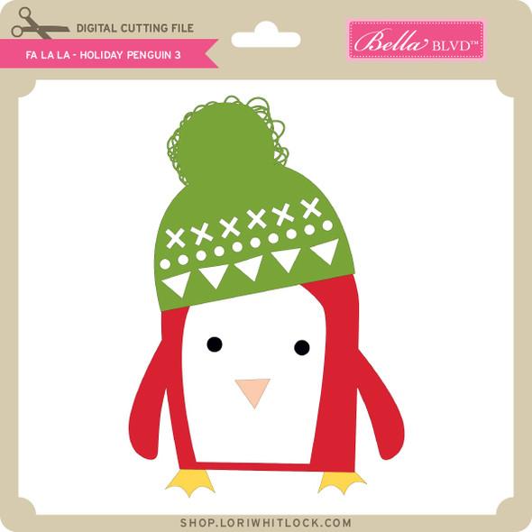 Fa La La - Holiday Penguin 3