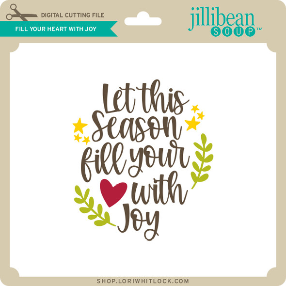 Fill Your Heart with Joy