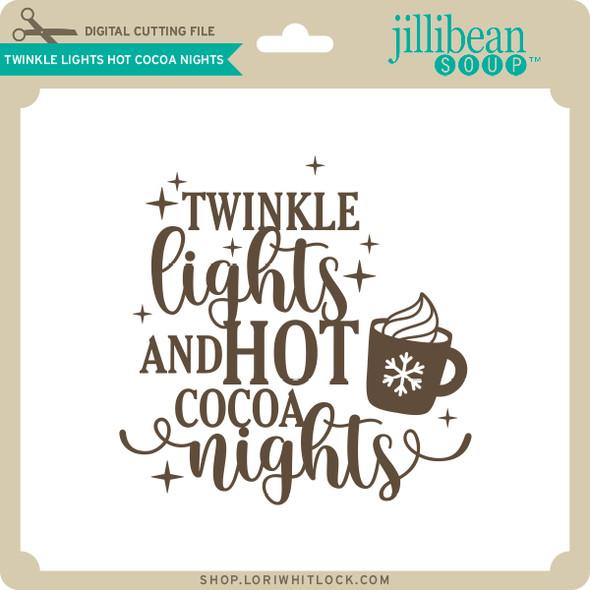 Twinkle Lights Hot Cocoa Nights