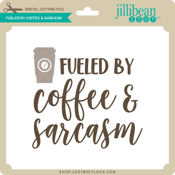 Fueled by Coffee & Sarcasm