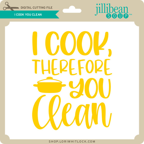 I Cook You Clean