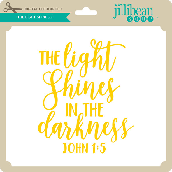 The Light Shines 2