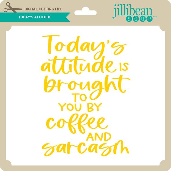 Today's Attitude