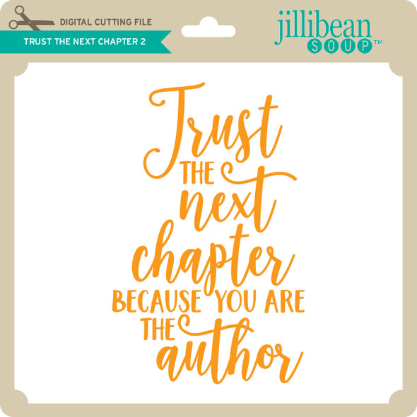 Trust the Next Chapter 2
