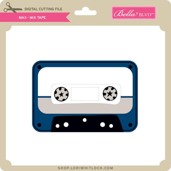 Max - Mix Tape