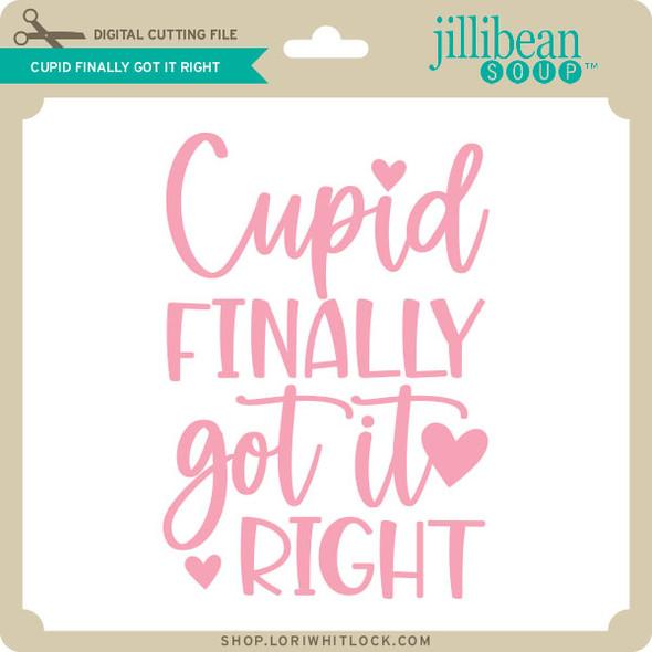 Cupid Finally Got it Right