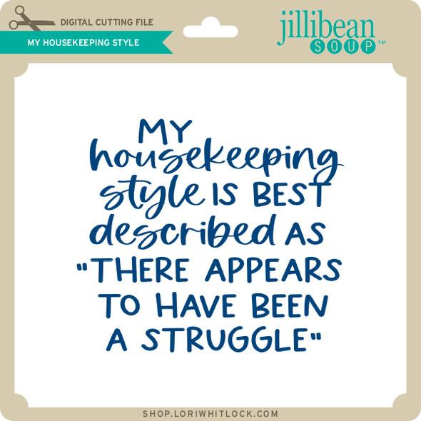 My Housekeeping Style