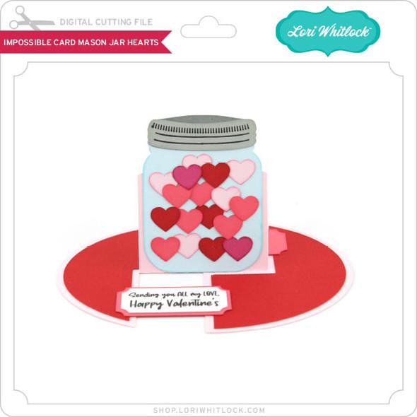 Impossible Card Mason Jar Hearts