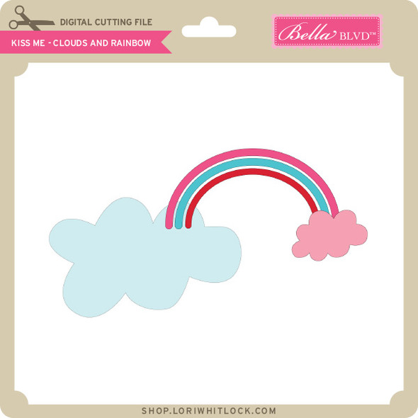 Kiss Me - Clouds and Rainbow