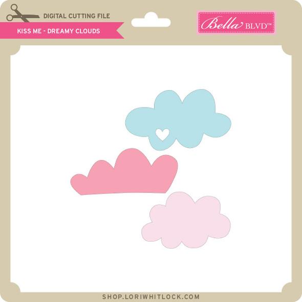 Kiss Me - Dreamy Clouds