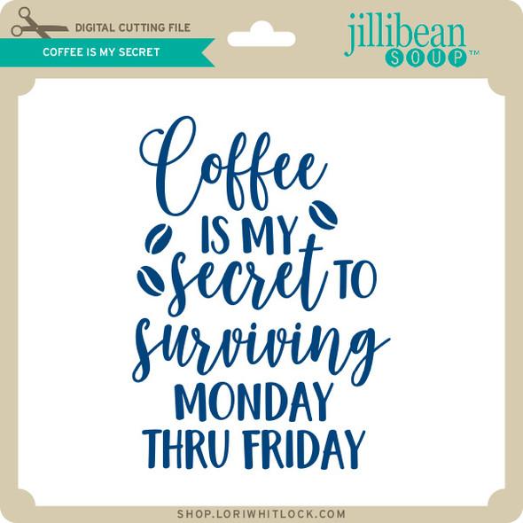 Coffee is my Secret