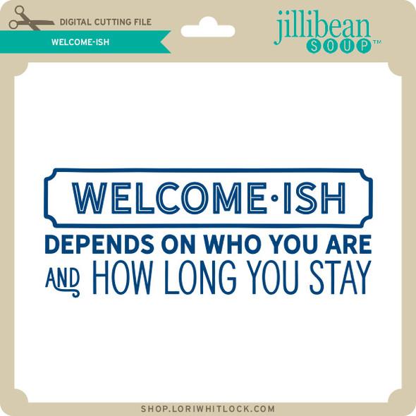 Welcome Ish