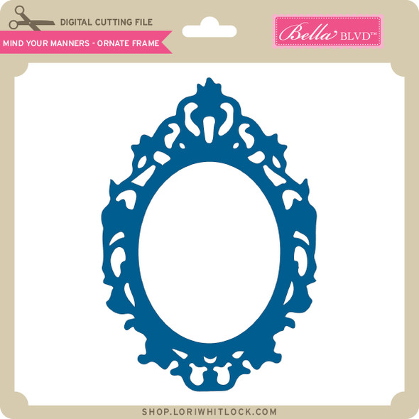 Mind Your Manners - Ornate Frame