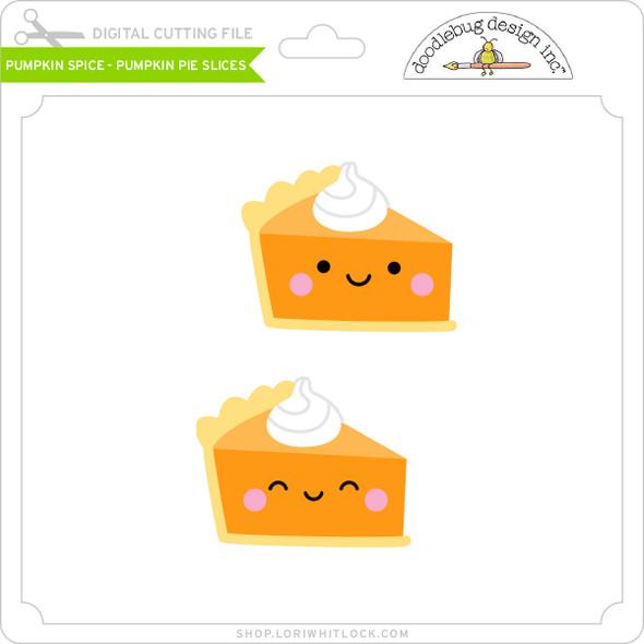 Pumpkin Spice - Pumpkin Pie Slices