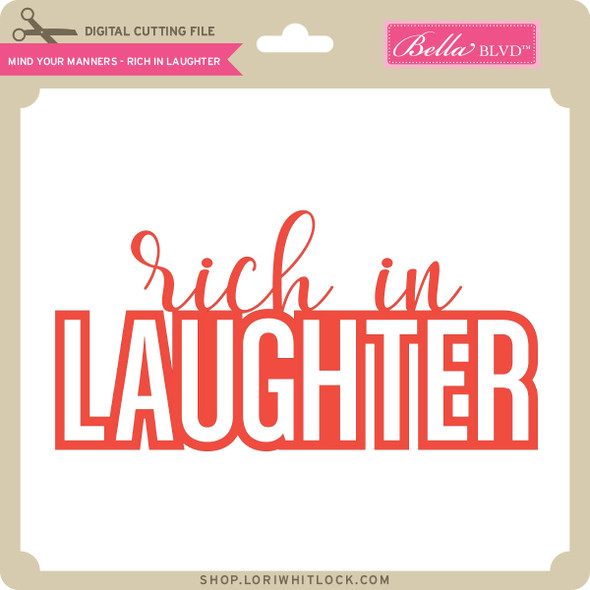 Mind Your Manners - Rich in Laughter