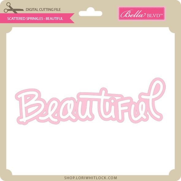 Scattered Sprinkles - Beautiful