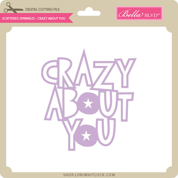 Scattered Sprinkles - Crazy About You