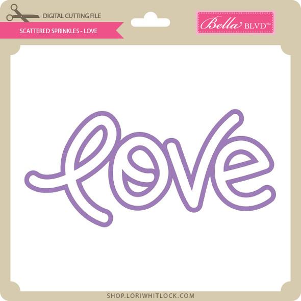 Scattered Sprinkles - Love