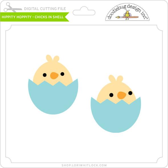 Hippity Hoppity - Chicks in Shell