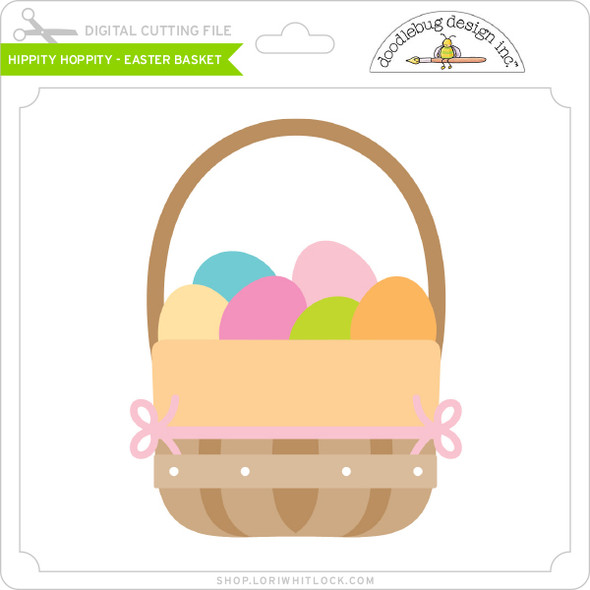Hippity Hoppity - Easter Basket