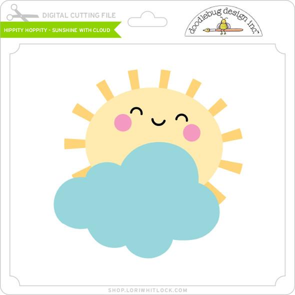 Hippity Hoppity - Sunshine with Cloud