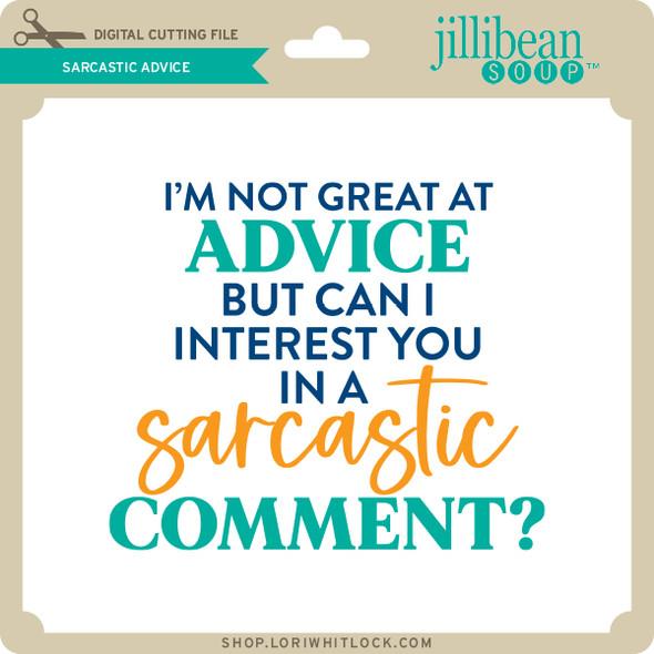 Sarcastic Advice