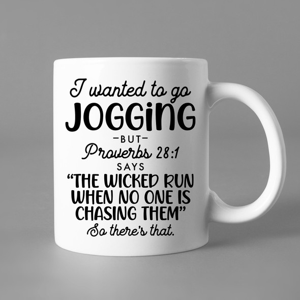 I Wanted to go Jogging Proverbs