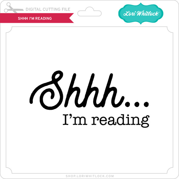 Shhh I'm Reading