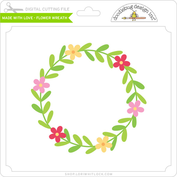 Made with Love - Flower Wreath