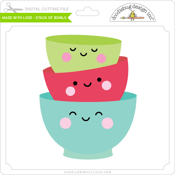 Made with Love - Stack of Bowls