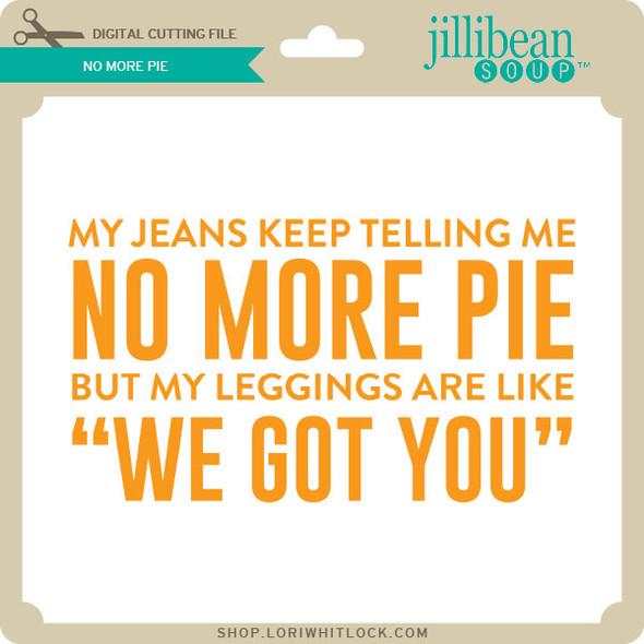 No More Pie