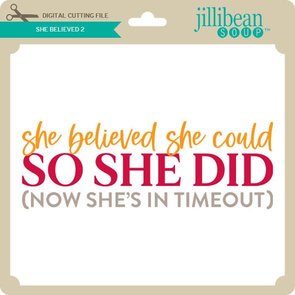She Believed 3