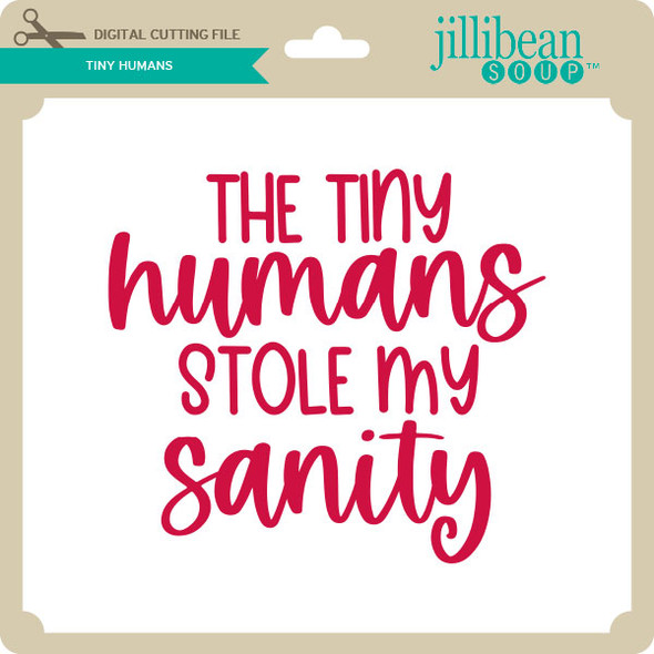Tiny Humans