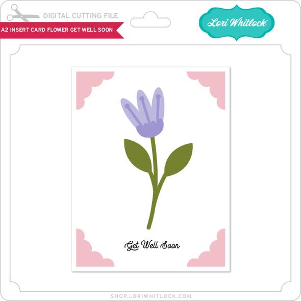 A2 Insert Card Flower Get Well Soon