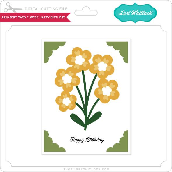 A2 Insert Card Flower Happy Birthday
