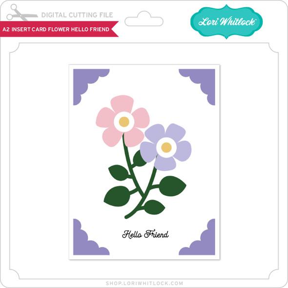 A2 Insert Card Flower Hello Friend